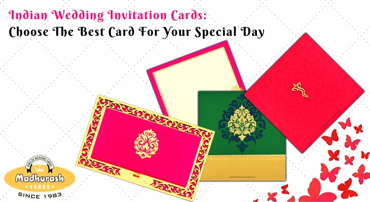 Indian Wedding Invitation Cards: Choose The Best Card For Your Special Day