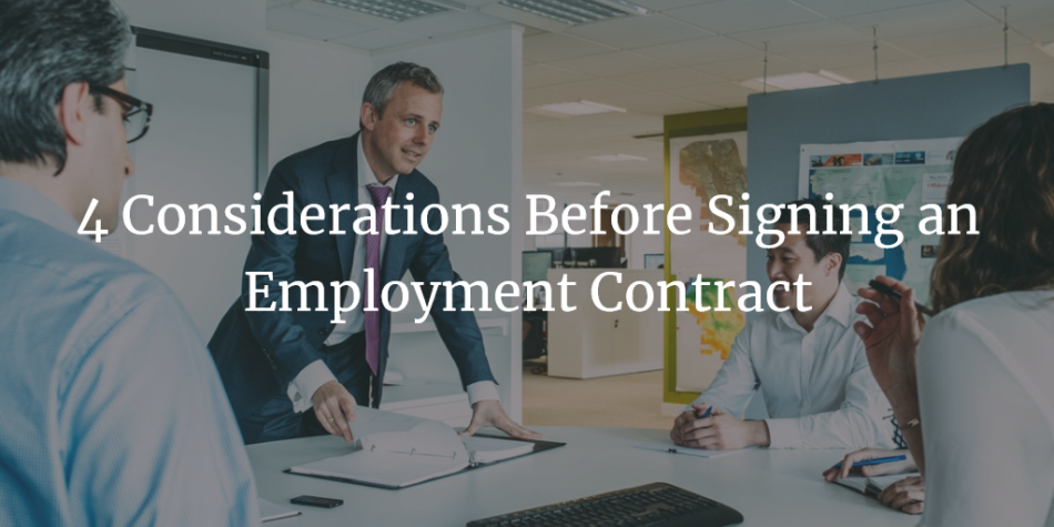 4 Considerations Before Signing An Employment Contract