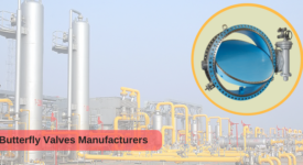 Dominance Of Butterfly Valves In Gas Industries For Safe Operations